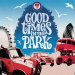 Good Times in The Park (Festival Preview)