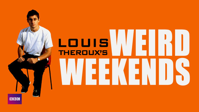 Image result for louis theroux weird weekends