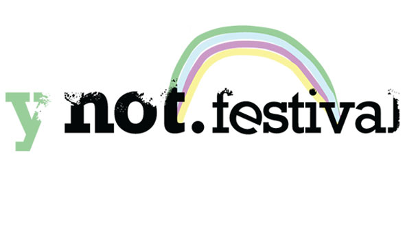 Y Not Festival 2014, Why Not Indeed...