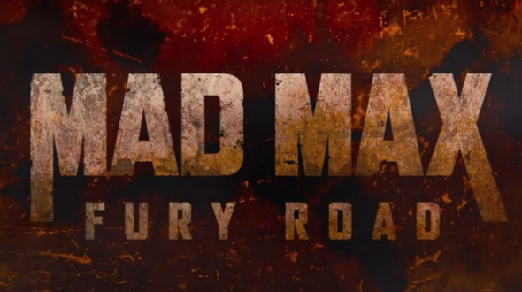 Trailer Watch - Mad Max: Fury Road