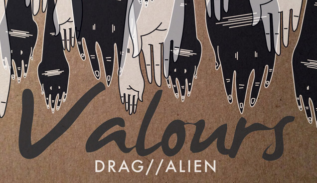 Valours - Drag / Alien (Single Review)
