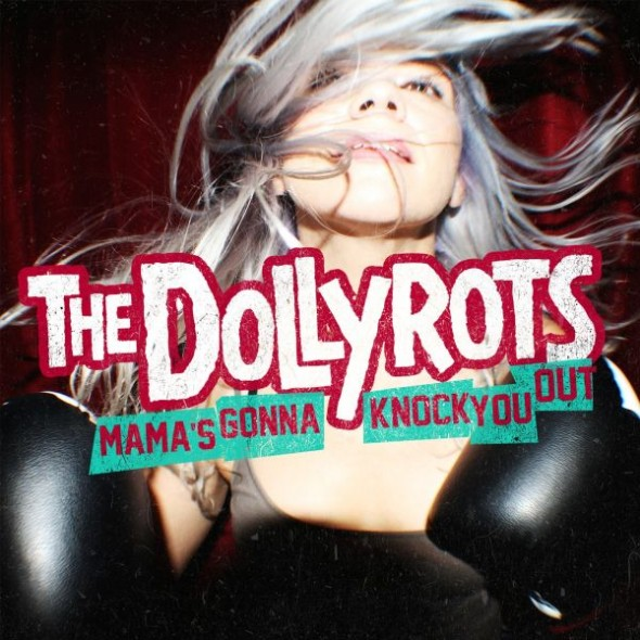 The-Dollyrots-Mamas-Going-To-Knock-You-Out