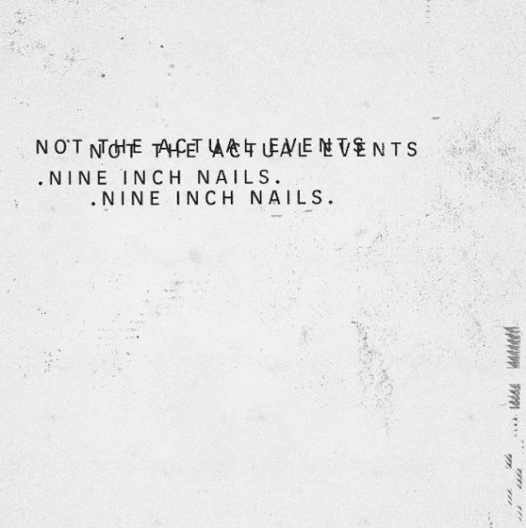 NIN - NOT THE ACTUAL EVENTS EP
