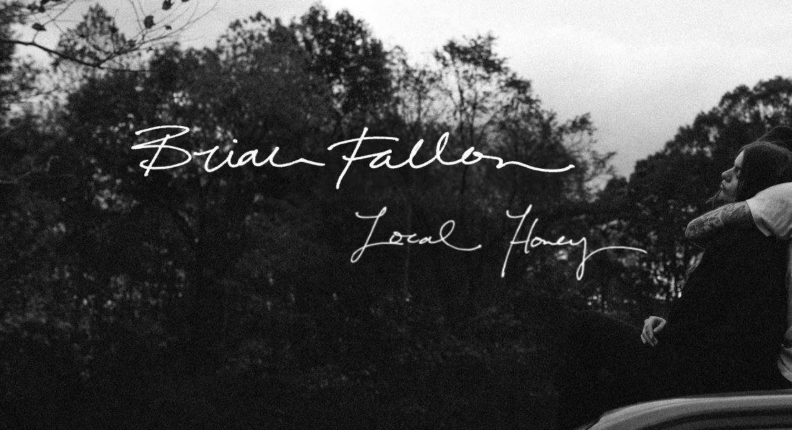 Brian Fallon - Local Honey