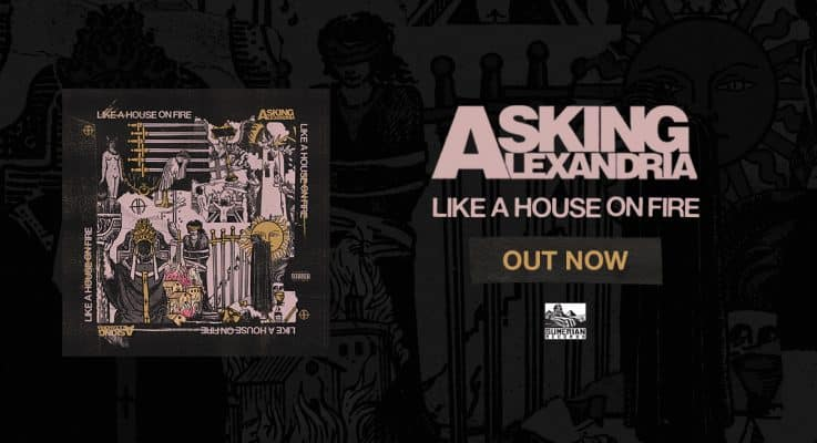 Asking Alexandria - Like a House on Fire